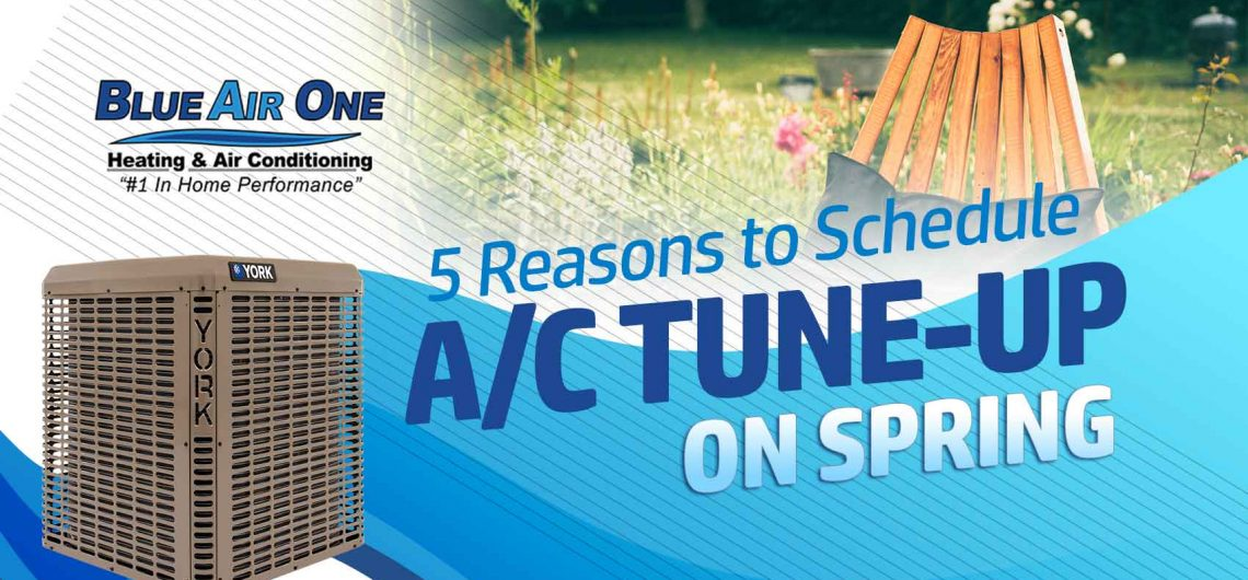 5 Reasons to Schedule A/C Maintenance on Spring