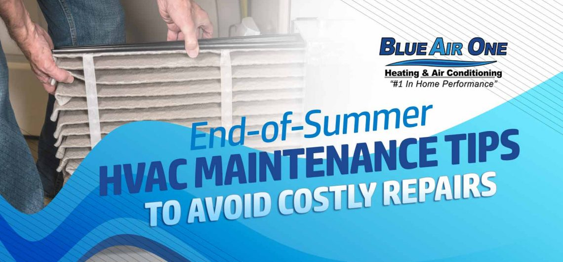 End-of-Summer A/C Maintenance Tips to Avoid Costly Repairs